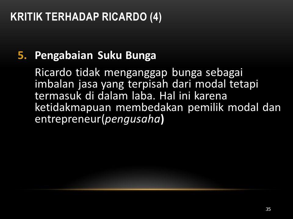 Kritik Terhadap Ricardo (4)