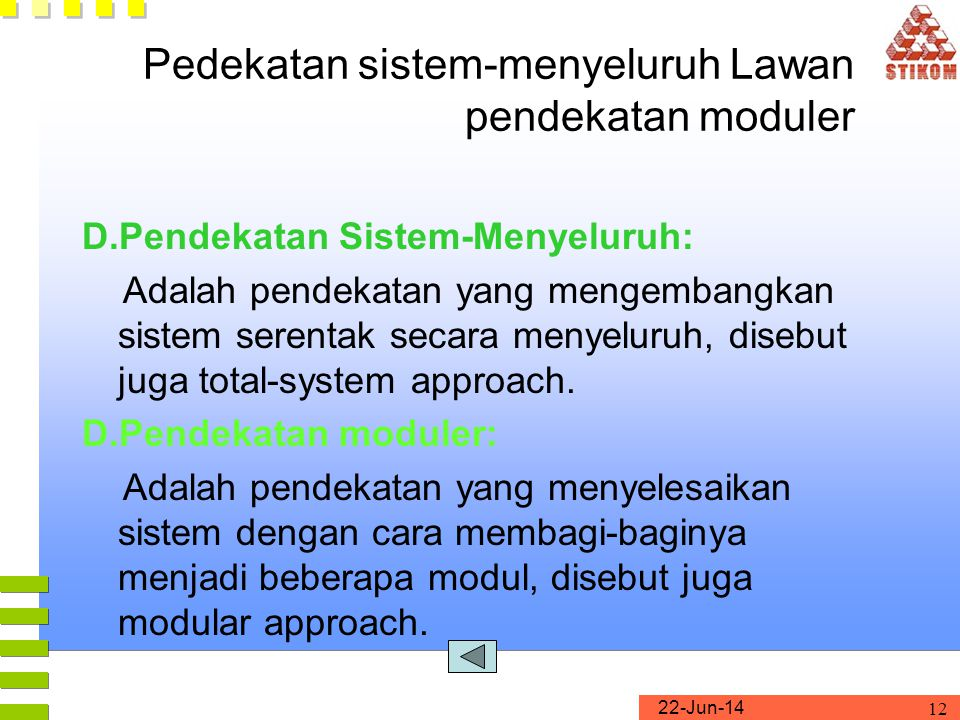 Pedekatan sistem-menyeluruh Lawan pendekatan moduler