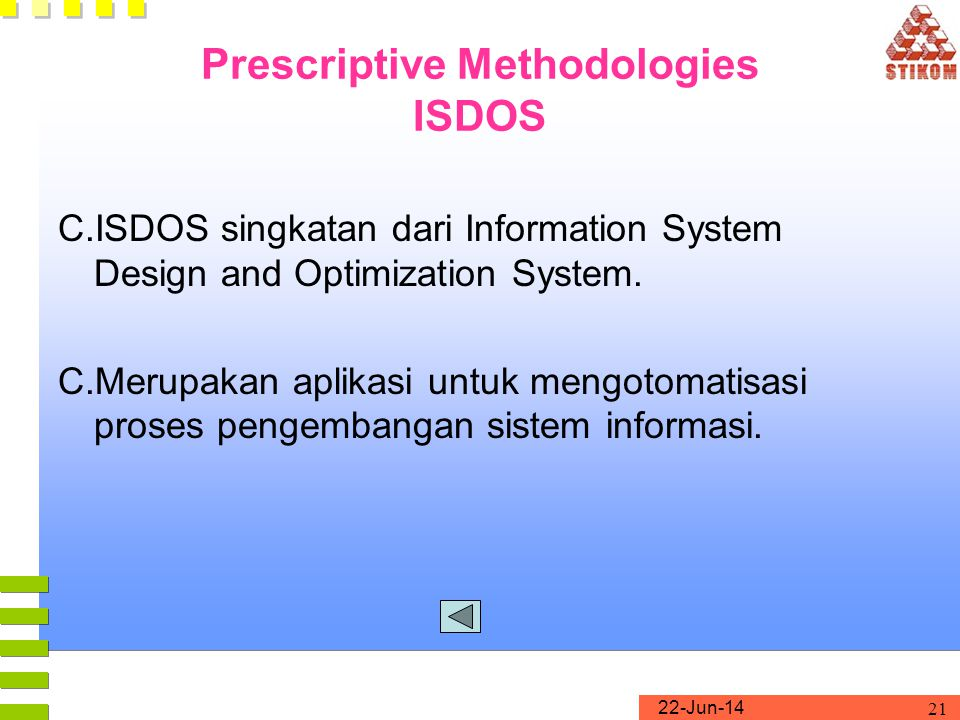Prescriptive Methodologies ISDOS