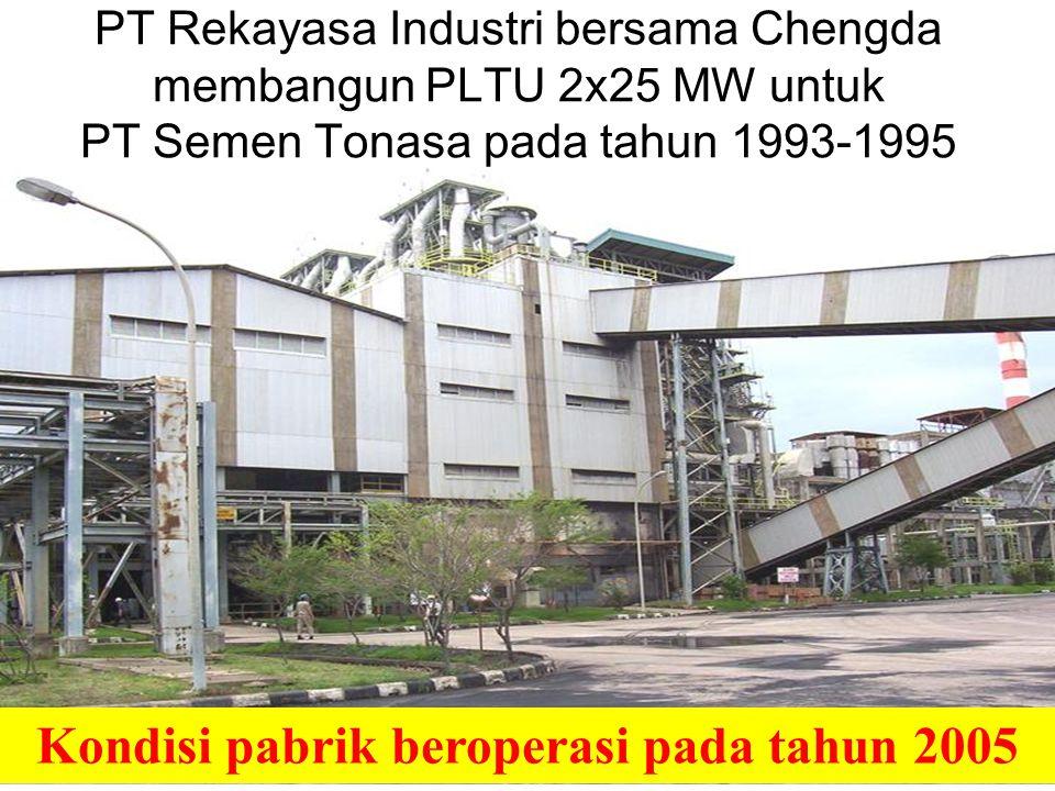 Kondisi pabrik beroperasi pada tahun 2005