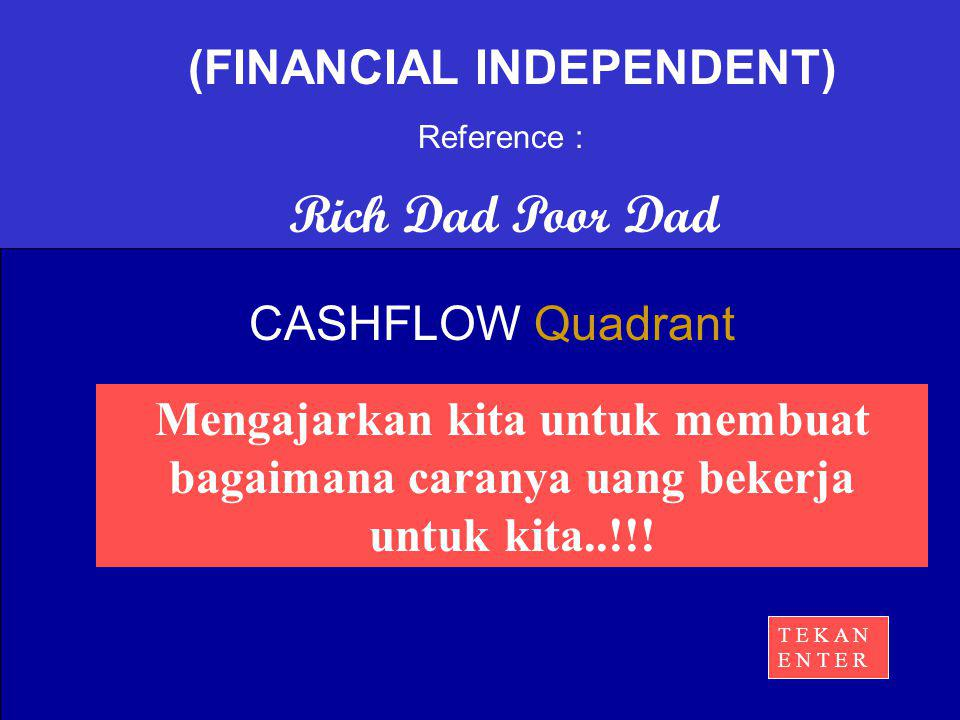 (FINANCIAL INDEPENDENT)