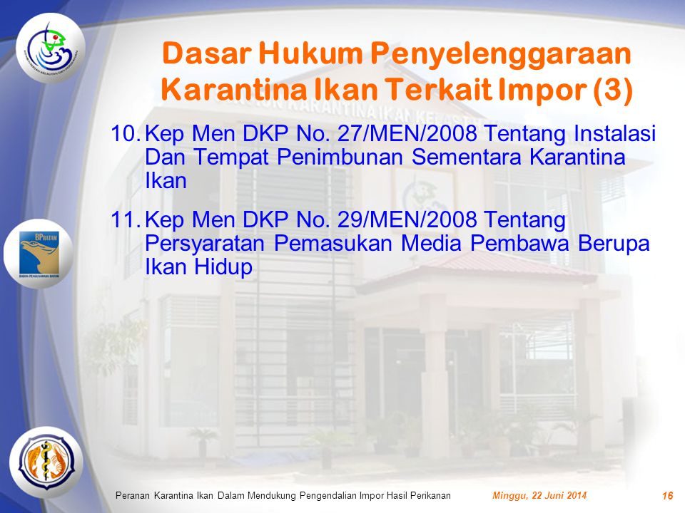 Dasar Hukum Penyelenggaraan Karantina Ikan Terkait Impor (3)