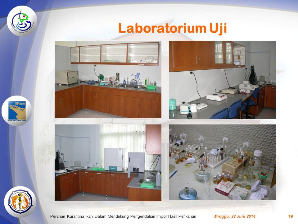 Laboratorium Uji Peranan Karantina Ikan Dalam Mendukung Pengendalian Impor Hasil Perikanan.