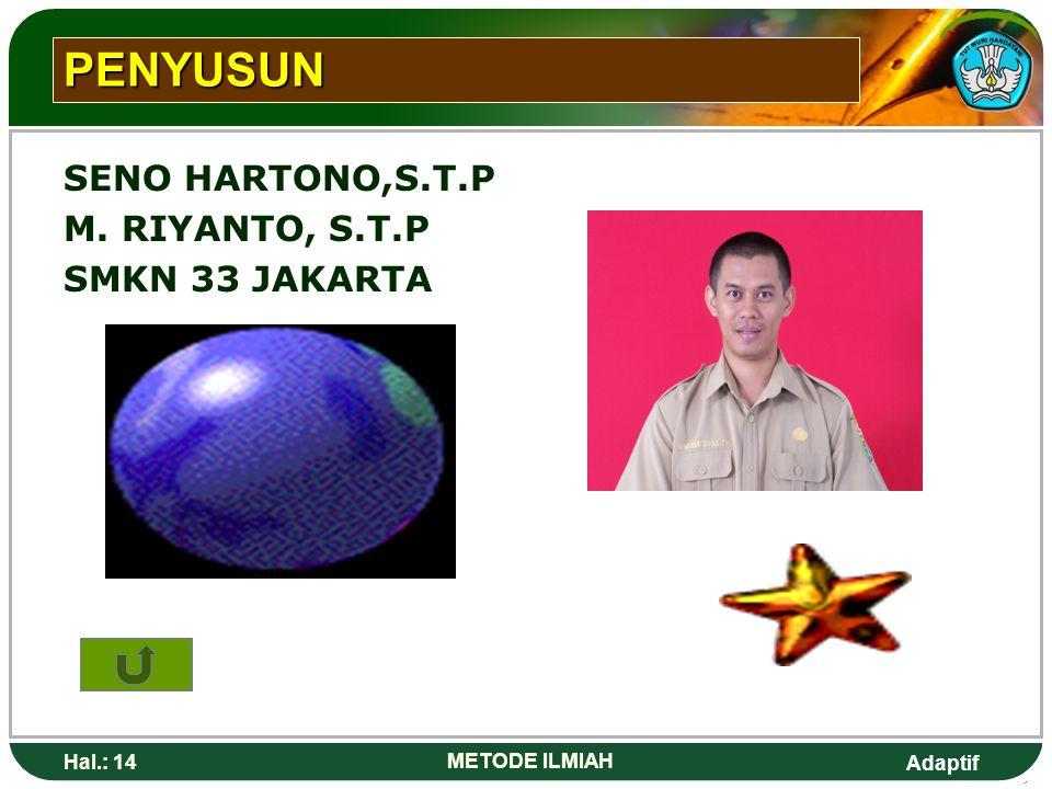 PENYUSUN SENO HARTONO,S.T.P M. RIYANTO, S.T.P SMKN 33 JAKARTA Hal.: 14