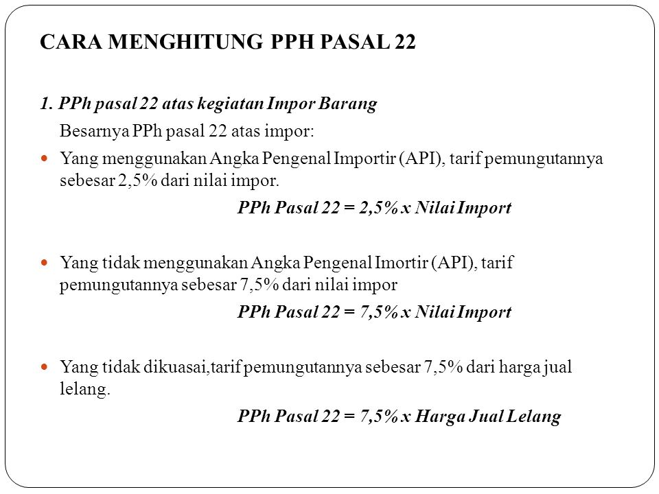 CARA MENGHITUNG PPH PASAL 22