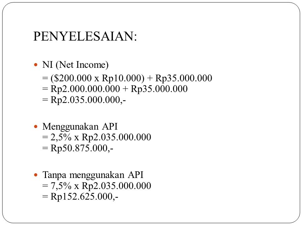 PENYELESAIAN: NI (Net Income)