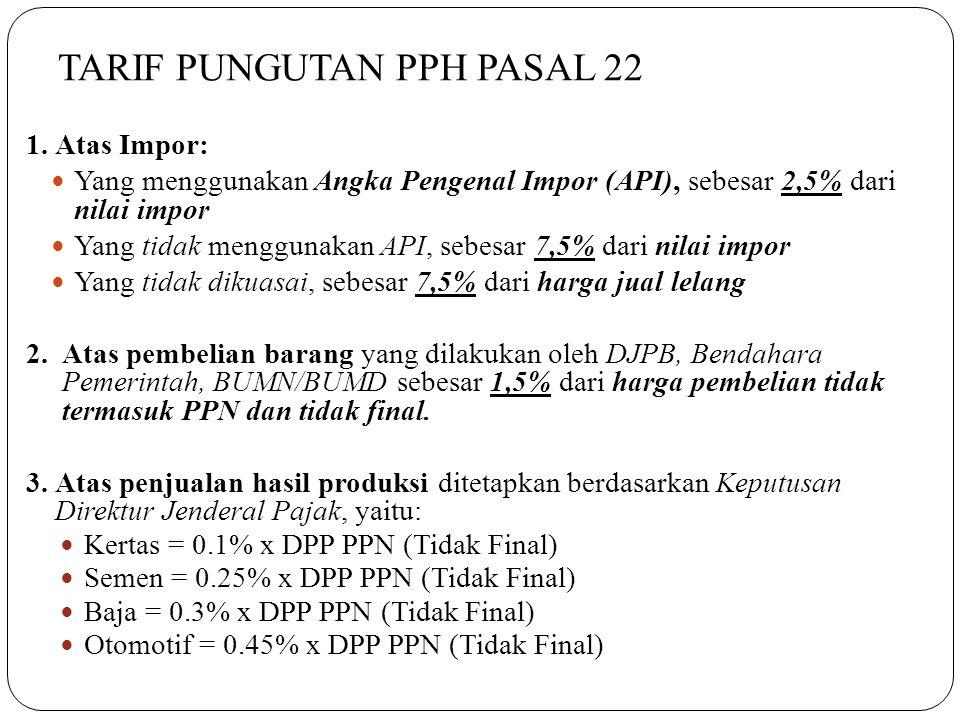 TARIF PUNGUTAN PPH PASAL 22