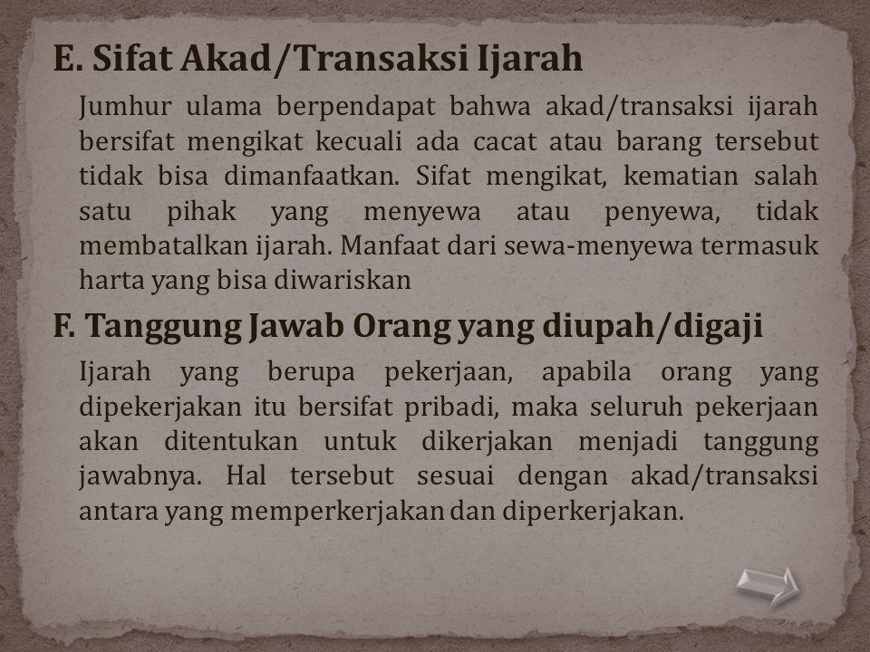 E. Sifat Akad/Transaksi Ijarah