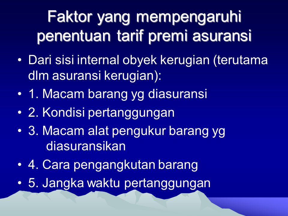 Faktor yang mempengaruhi penentuan tarif premi asuransi