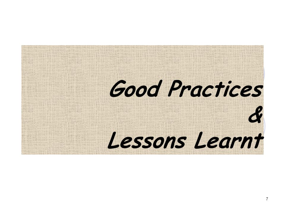Good Practices & Lessons Learnt