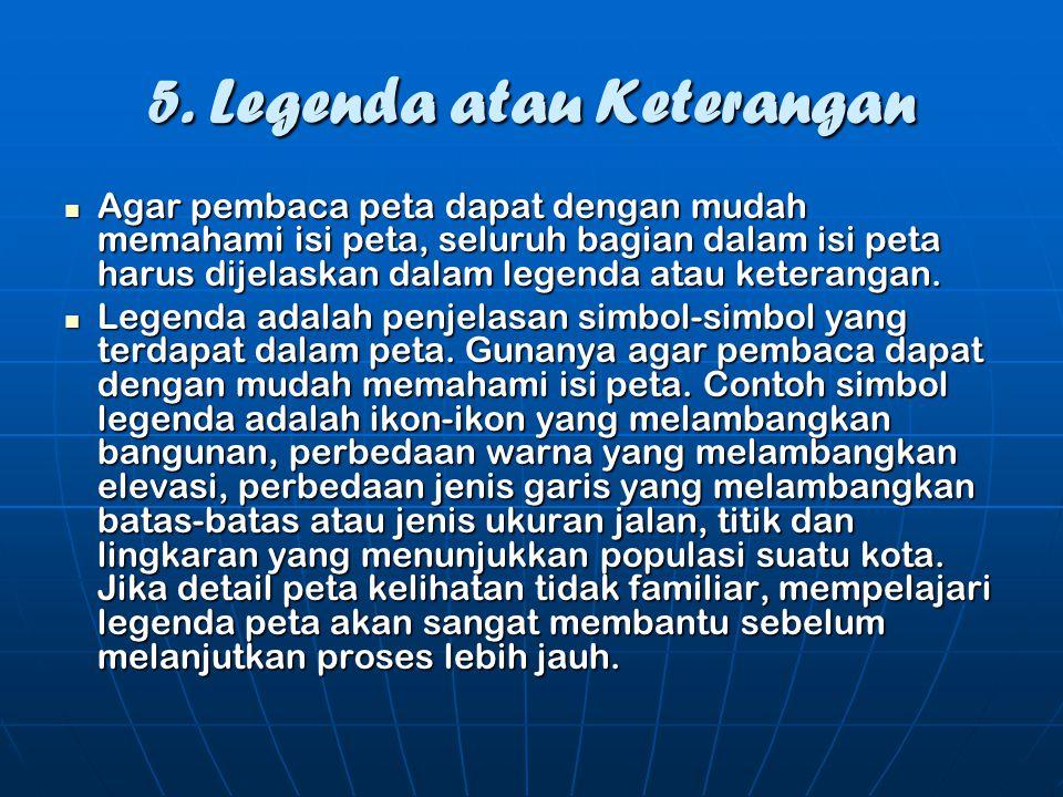 5. Legenda atau Keterangan