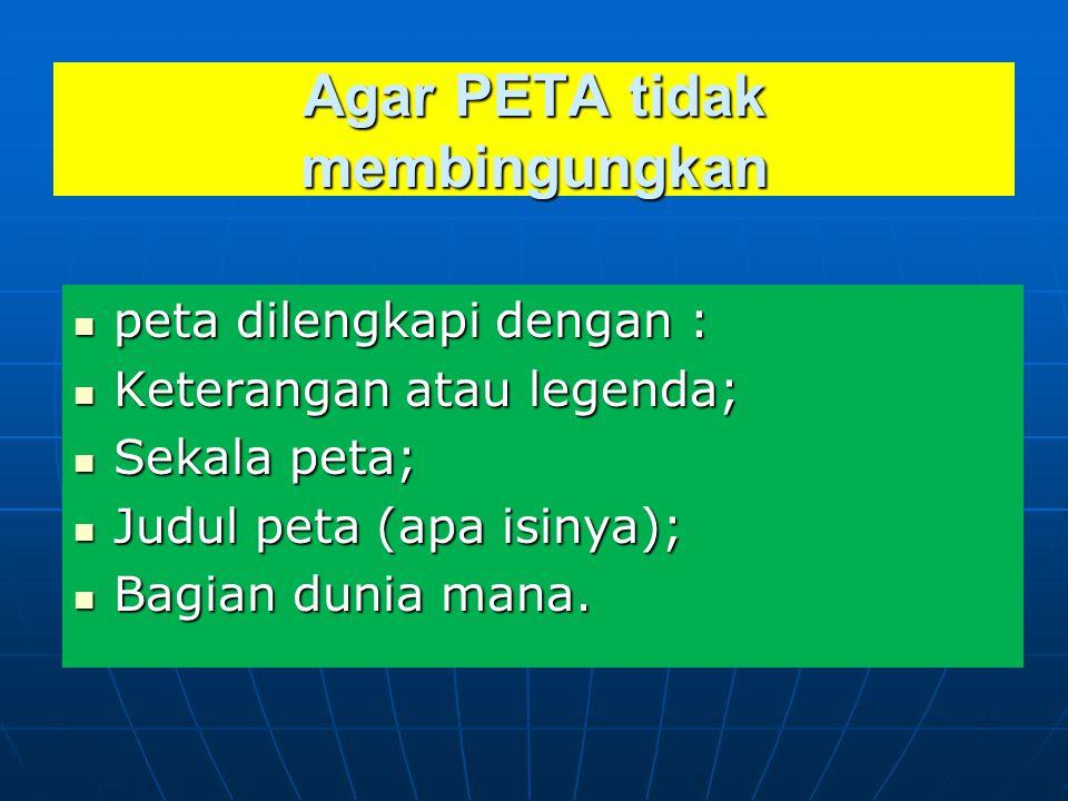 Agar PETA tidak membingungkan