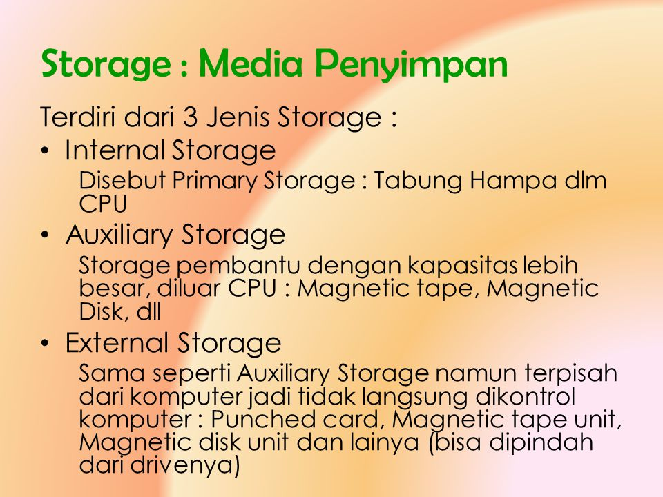 Storage : Media Penyimpan