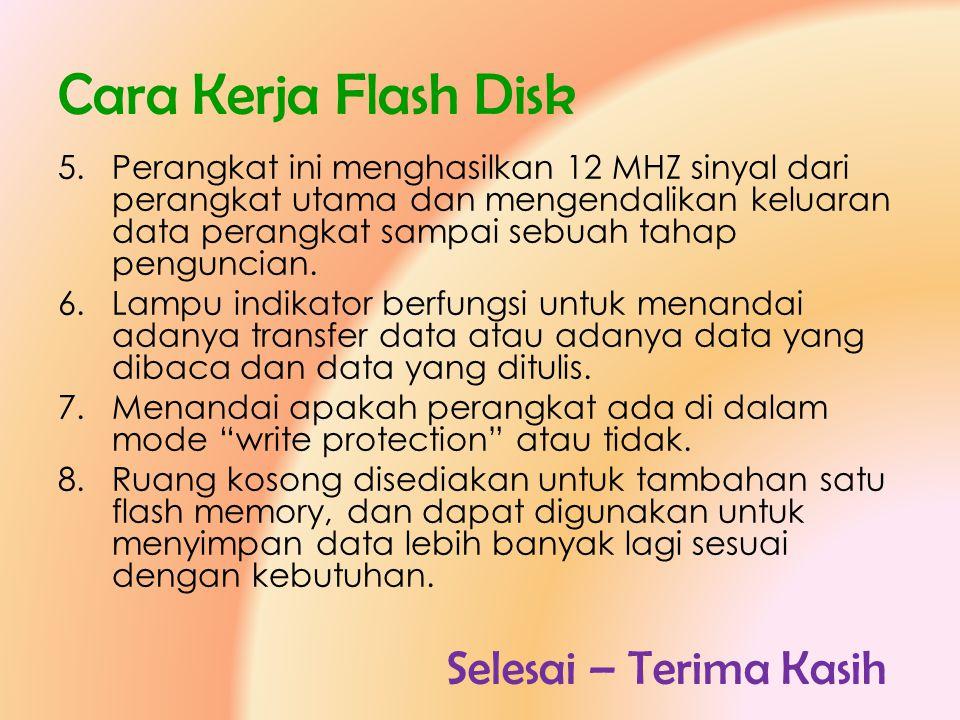 Cara Kerja Flash Disk Selesai – Terima Kasih