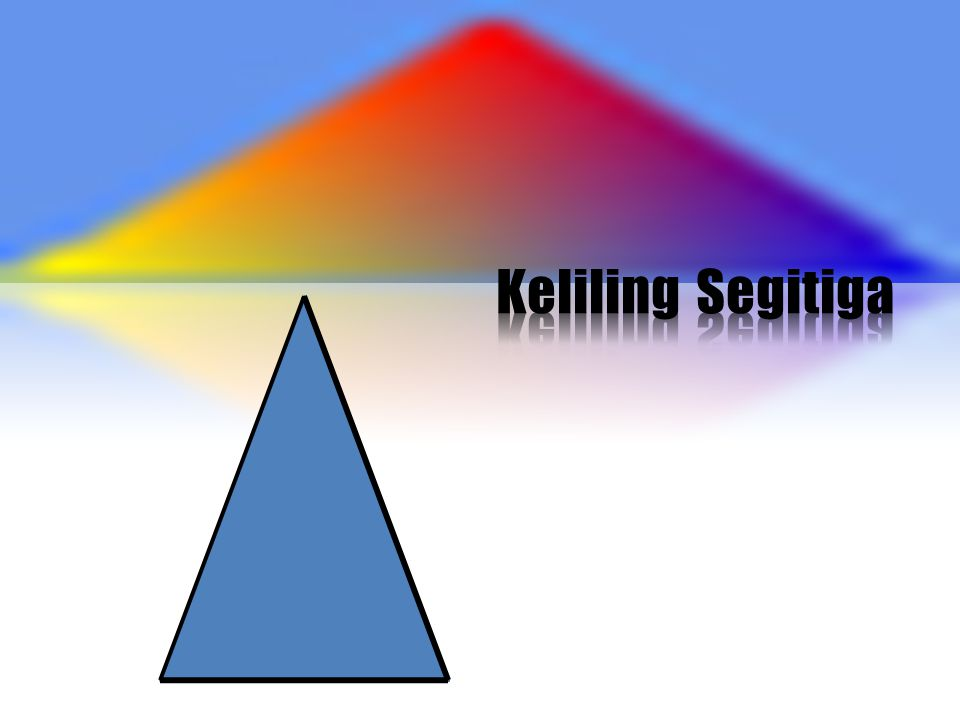 Keliling Segitiga Picture and text with reflection (Basic)