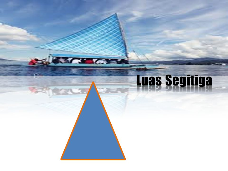 Luas Segitiga Picture and text with reflection (Basic)