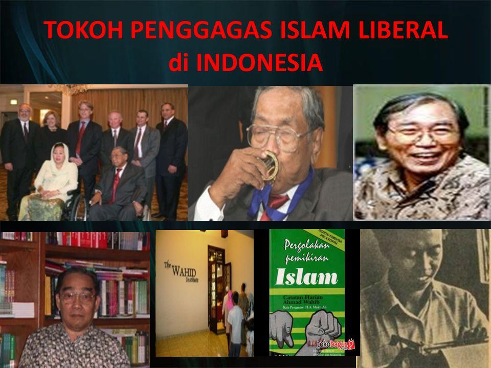 TOKOH PENGGAGAS ISLAM LIBERAL di INDONESIA