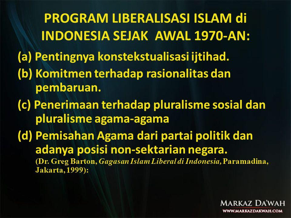 PROGRAM LIBERALISASI ISLAM di INDONESIA SEJAK AWAL 1970-AN: