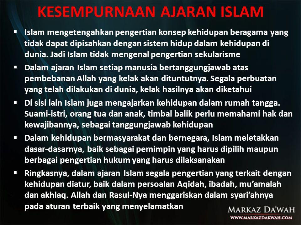 KESEMPURNAAN AJARAN ISLAM
