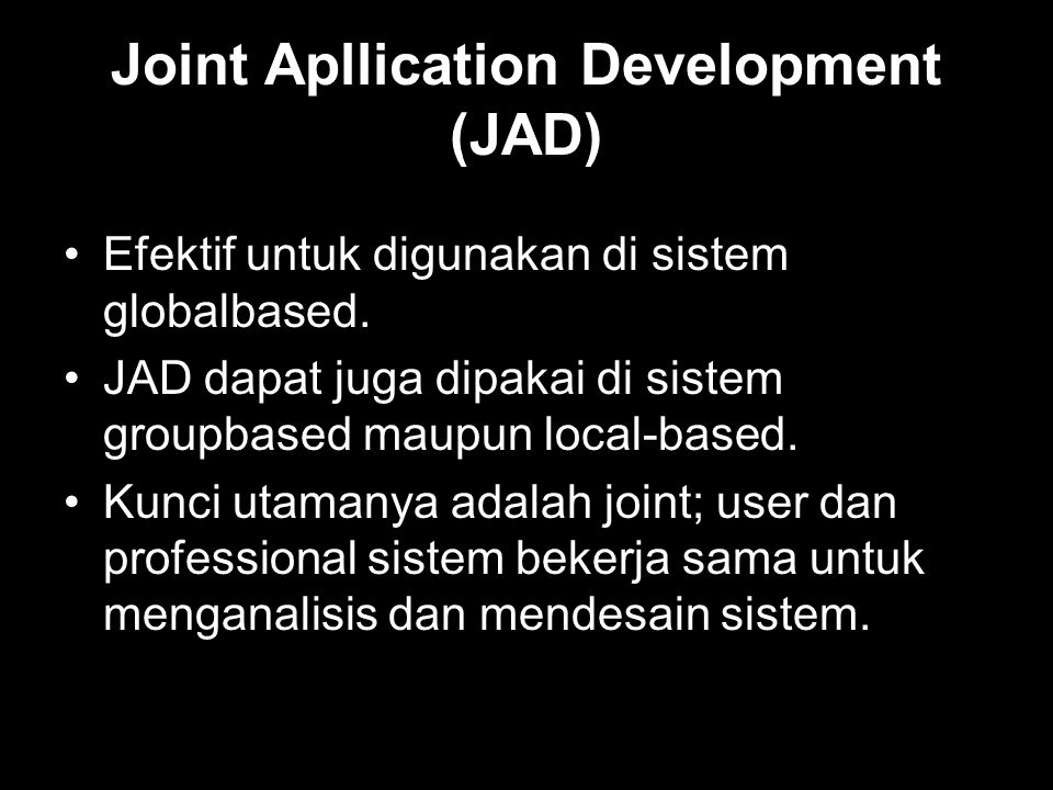 Joint Apllication Development (JAD)