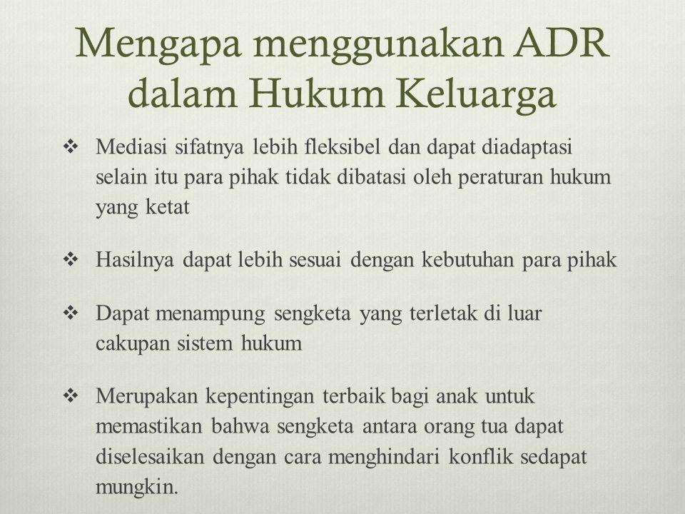 Mengapa menggunakan ADR dalam Hukum Keluarga