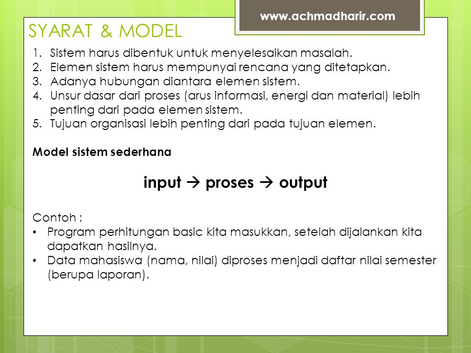 SYARAT & MODEL input  proses  output www.achmadharir.com