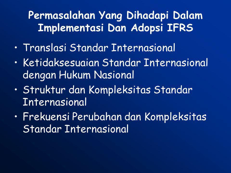 Permasalahan Yang Dihadapi Dalam Implementasi Dan Adopsi IFRS