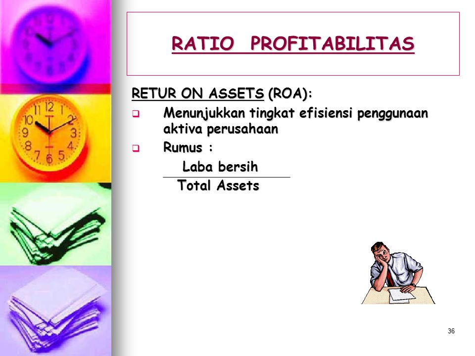 RATIO PROFITABILITAS RETUR ON ASSETS (ROA):