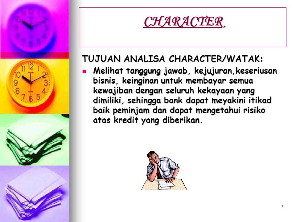 CHARACTER TUJUAN ANALISA CHARACTER/WATAK: