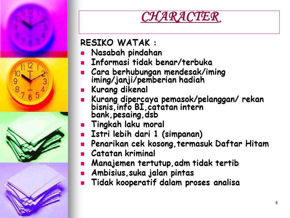 CHARACTER RESIKO WATAK : Nasabah pindahan
