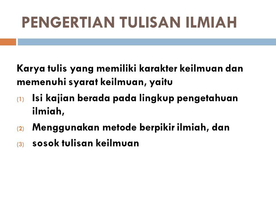 PENGERTIAN TULISAN ILMIAH