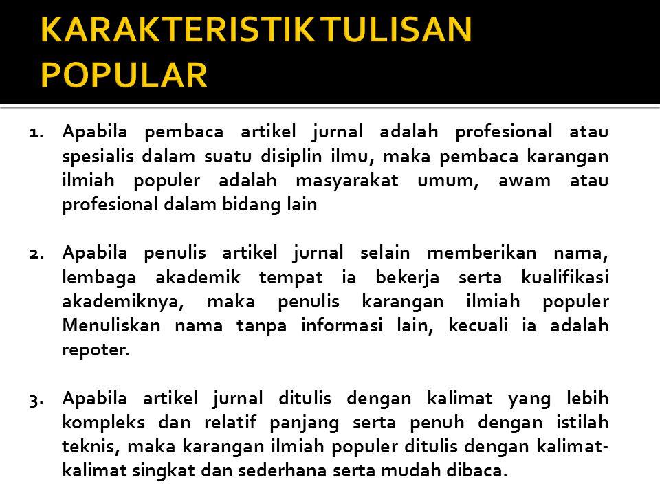 KARAKTERISTIK TULISAN POPULAR