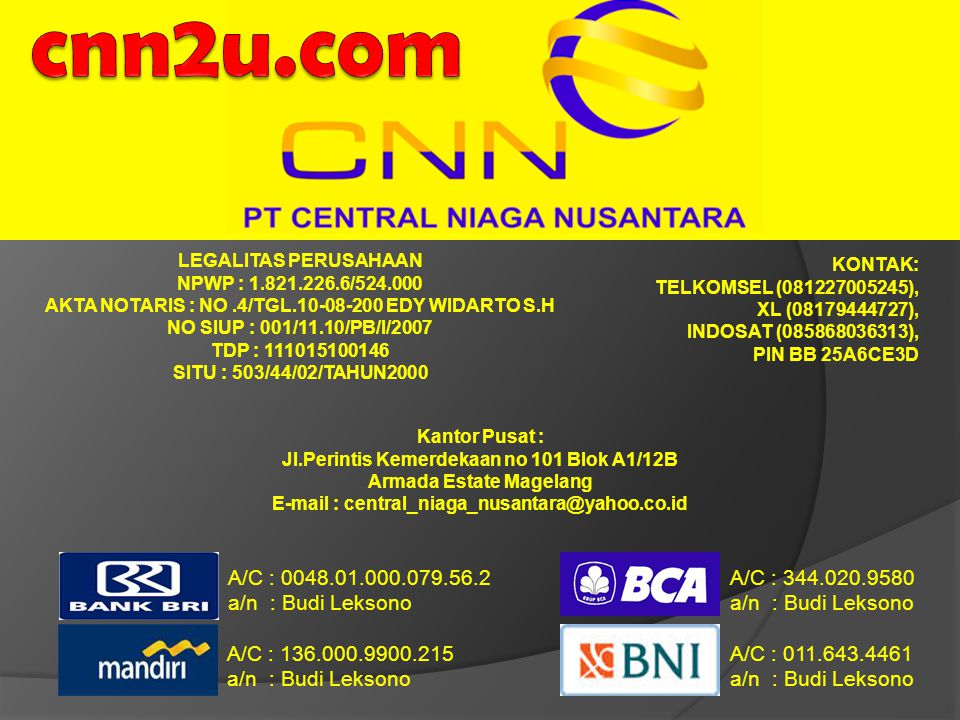 cnn2u.com A/C : 0048.01.000.079.56.2 a/n : Budi Leksono