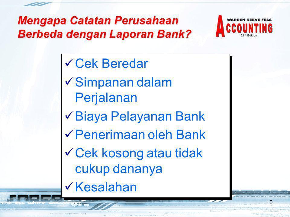 Mengapa Catatan Perusahaan Berbeda dengan Laporan Bank