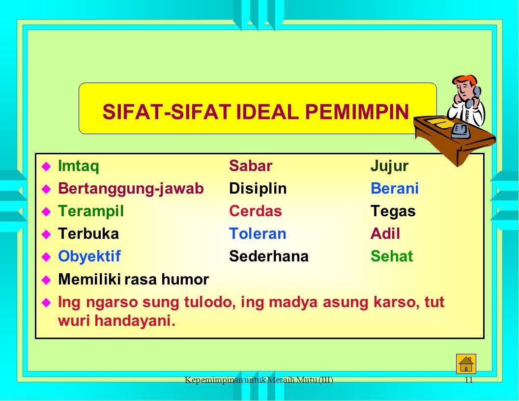 SIFAT-SIFAT IDEAL PEMIMPIN
