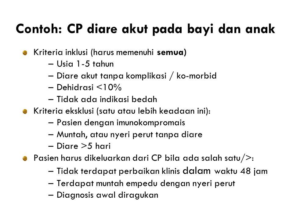 Contoh: CP diare akut pada bayi dan anak