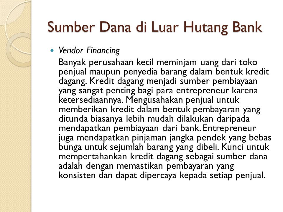 Sumber Dana di Luar Hutang Bank