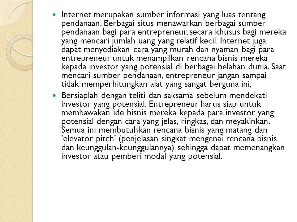 Internet merupakan sumber informasi yang luas tentang pendanaan