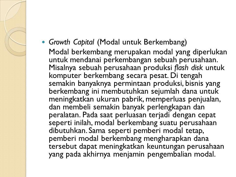 Growth Capital (Modal untuk Berkembang)