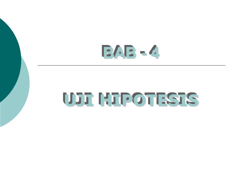 BAB - 4 UJI HIPOTESIS