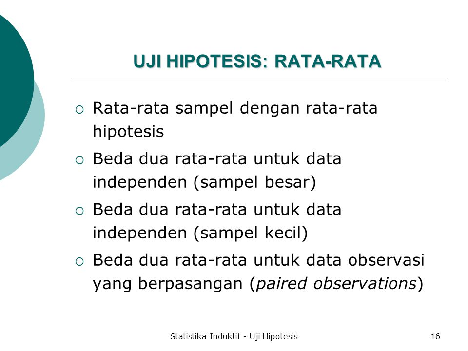 UJI HIPOTESIS: RATA-RATA