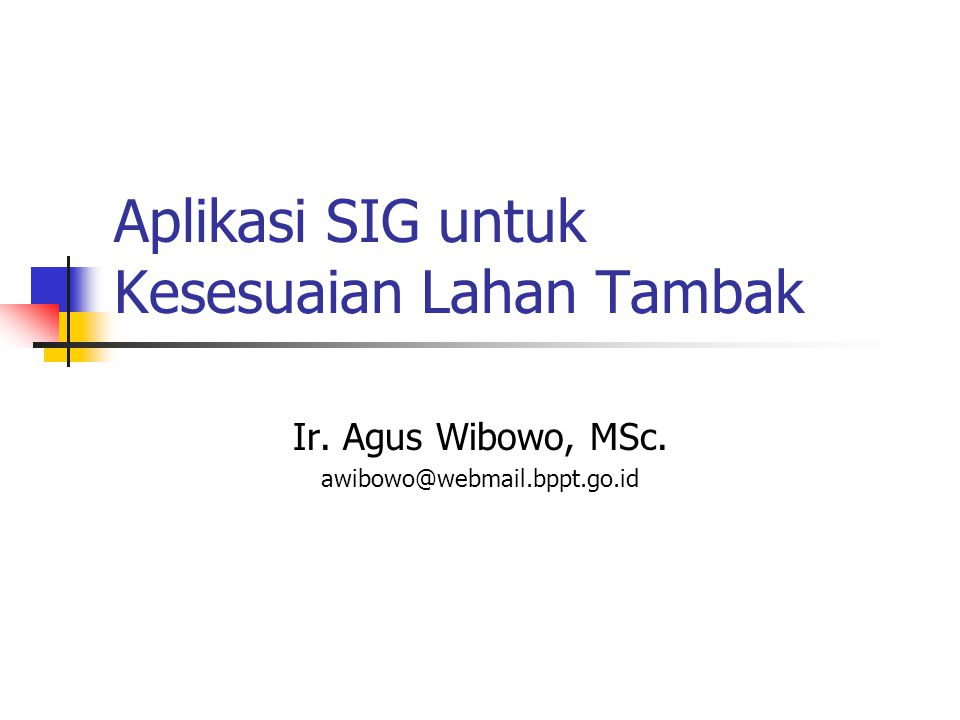 Aplikasi SIG untuk Kesesuaian Lahan Tambak