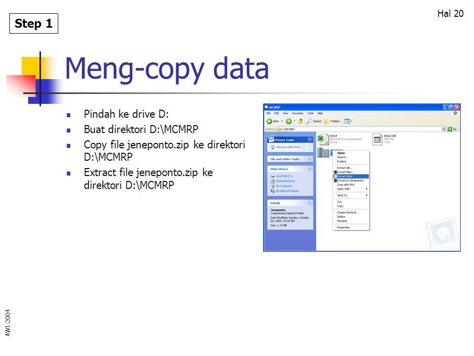 Meng-copy data Step 1 Pindah ke drive D: Buat direktori D:\MCMRP