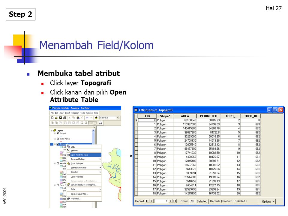 Menambah Field/Kolom Step 2 Membuka tabel atribut