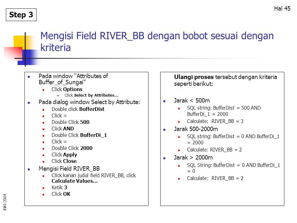 Mengisi Field RIVER_BB dengan bobot sesuai dengan kriteria