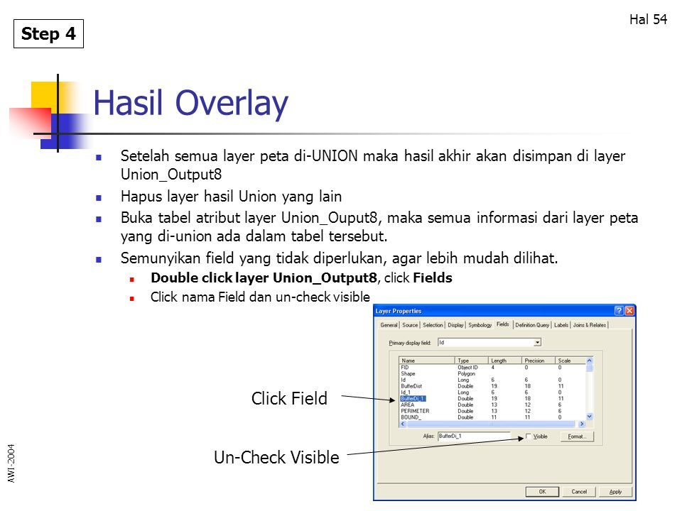 Hasil Overlay Step 4 Click Field Un-Check Visible