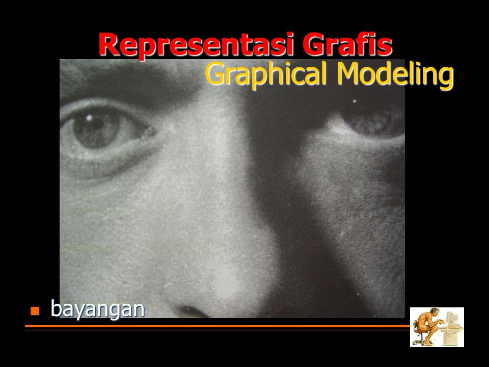 Representasi Grafis Graphical Modeling bayangan