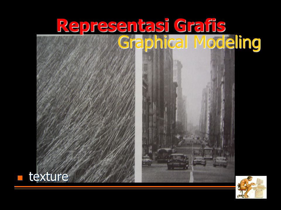 Representasi Grafis Graphical Modeling texture