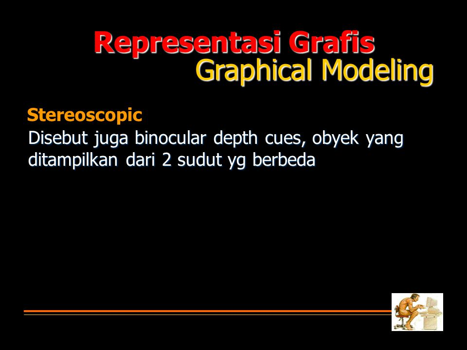 Representasi Grafis Graphical Modeling Stereoscopic