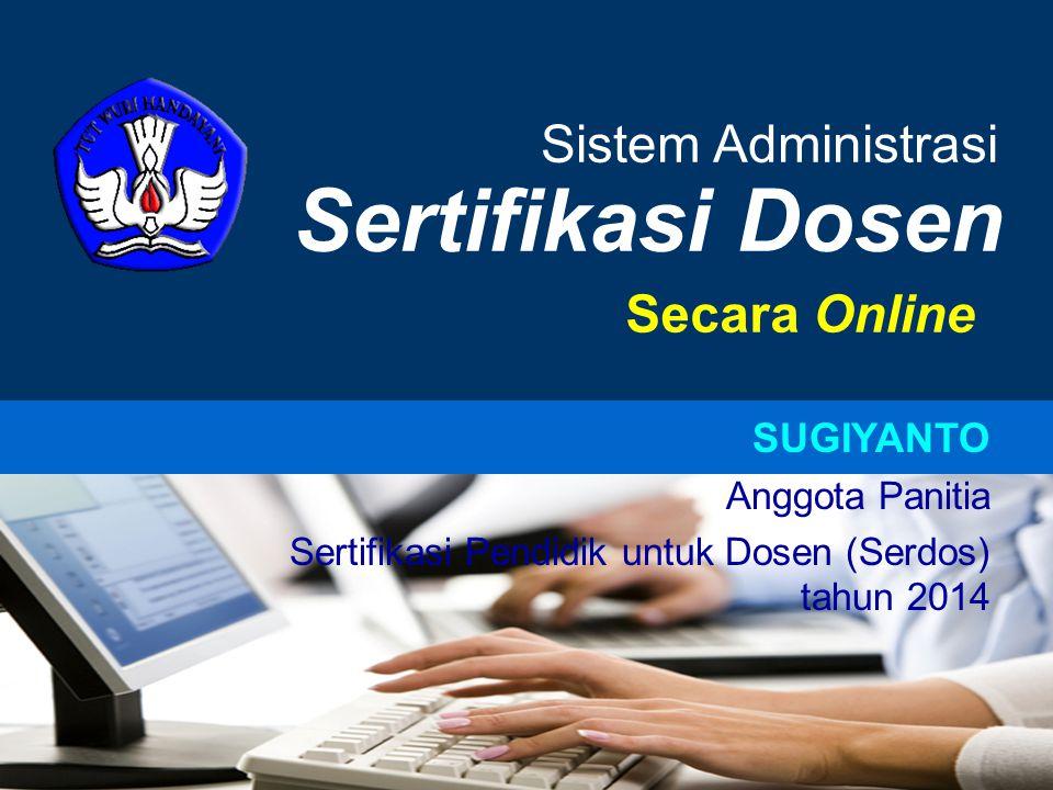 Sertifikasi Dosen Sistem Administrasi Secara Online SUGIYANTO